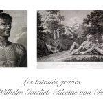 Les tatoués gravés  de Wilhelm Gottlieb Tilesius von Tilenau