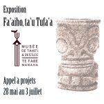 « Fa'aiho, ta'u tufa'a » Appel à candidature des artistes