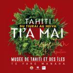 Tahiti ti'a mai, du Tiurai au Heiva